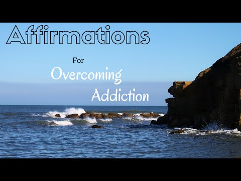 Affirmations for Overcoming Addiction | Spoken Affirmations