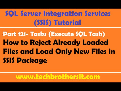 SSIS Tutorial Part 121-Reject Already Loaded Files & Load Only New Files to Table in SSIS Package
