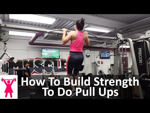 How To Build Strength For Pull Ups