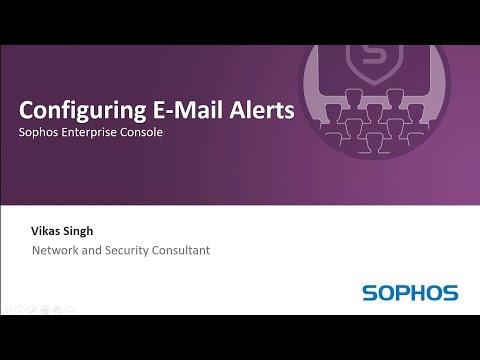 Sophos Enterprise Console - Configuring E-Mail Alerts