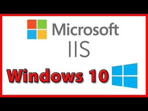 How to install IIS on Windows 10 - Tutorial (2019)