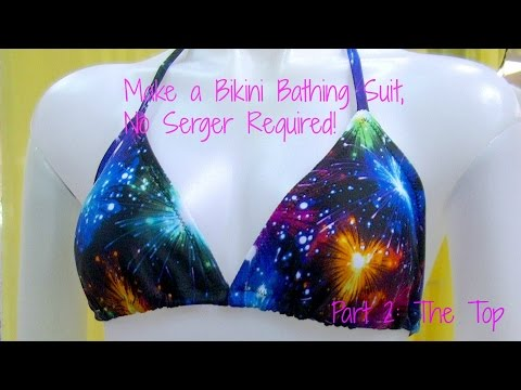 Make a Bikini Bathing Suit, No Serger Required Pt. 2: The Top