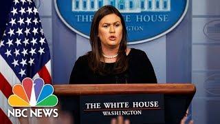 White House Press Briefing - August 14, 2018   NBC News