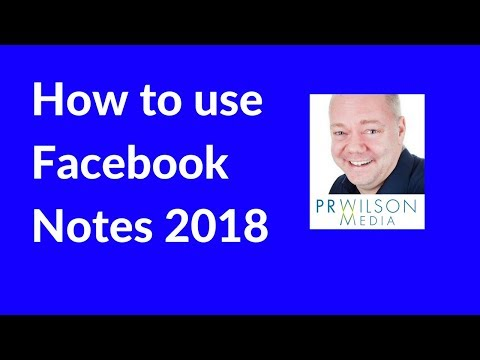 How to create Facebook notes 2018