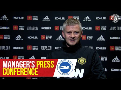 Manager's Press Conference | Brighton v Manchester United | Ole Gunnar Solskjaer