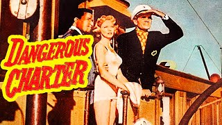 Dangerous Charter (1962) Adventure, Thriller