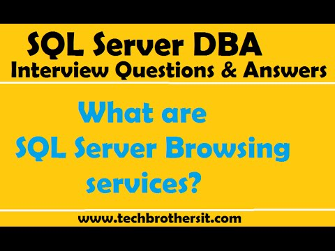 SQL Sever DBA Interview Questions | What are SQL server Browsing services