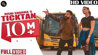 Ticktan (full video)   Rishi Sharma   Laddi Gill   Punjabi songs 2019   Grand Studio