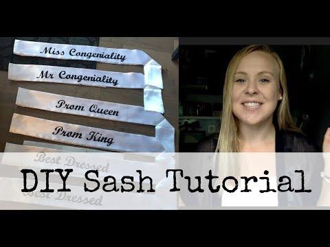 DIY SASH TUTORIAL // PROM, BACHELORETTE, BIRTHDAY