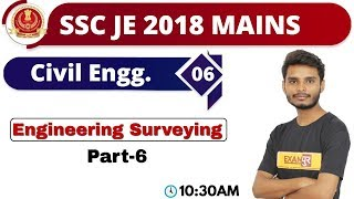 Class-6 || SSC JE 2018 MAINS \ RPSC MAINS || Civil Engineering || Ajay Sir || Engineering Surveying