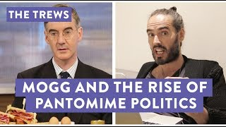 Mogg And The Rise Of Pantomime Politics (E441)