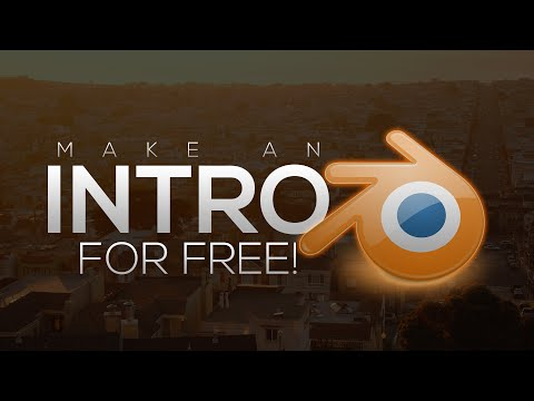 How to Make an Intro for FREE with Blender! For Beginners! (2015)