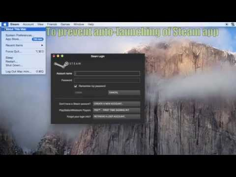 How to Prevent Steam from Opening Itself on Mac next time you reboot