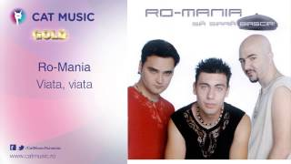 Download Ro-Mania - Viata, viata