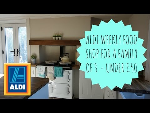 ALDI WEEKLY FOOD SHOP | FAMILY OF 3 | UNDER £50! CHEAP SHOPPING | COME SHOPPING WITH ME!