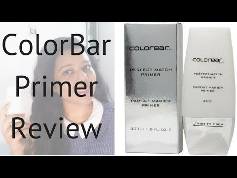 Colorbar Perfect Match Primer Review/ Primer for Oily Skin/ Colorbar Products