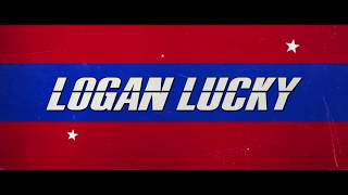 Logan Lucky - Ten Word Movie Review