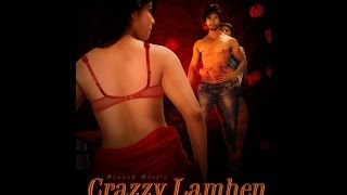 Crazzy Lamhen  official trailer of upcoming hindi movie of aniruddh dave
