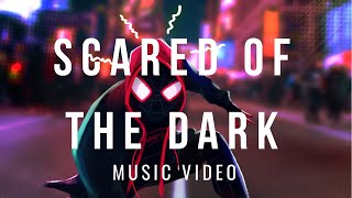 Download SPIDER-MAN: INTO THE SPIDER-VERSE - Scared of The Dark | Lil Wayne & Ty Dolla $ign , | Music Video
