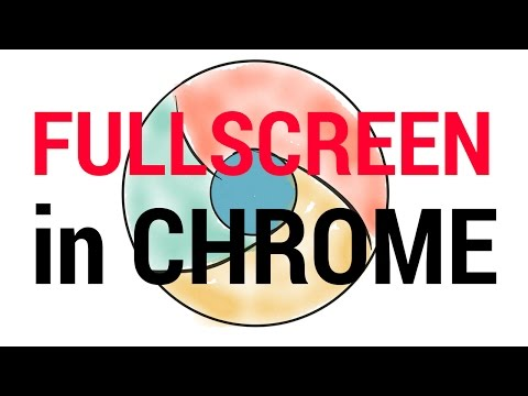 👆💻 How to full screen Google Chrome?