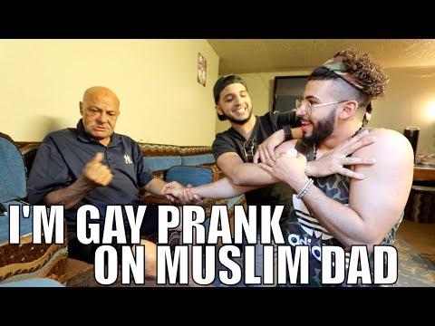 I'M GAY PRANK ON MUSLIM DAD