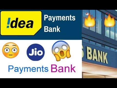 Jio payments Bank and Idea payments Bank