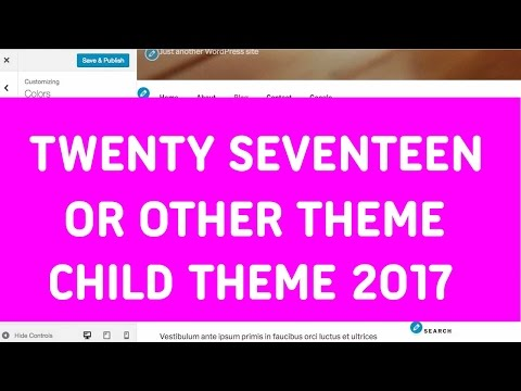 How to Create Twenty Seventeen Child Theme or Child Theme of Any WP Themes 2017