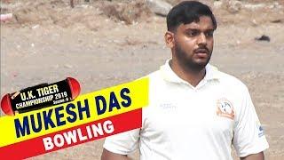 Mukesh Das Bowling Performance in UK Tiger Championship 2019, Ghatkopar, Mumbai