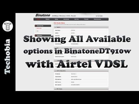 Binatone DT910w all configuration Walkthough | DHCP | QoS | Airtel VDSL | Broadband | Fiber net