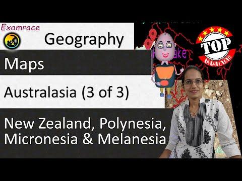Australasia (3 of 3) New Zealand, Polynesia, Micronesia & Melanesia: World Geography through Maps