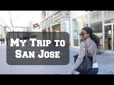 My Trip to San Jose, California