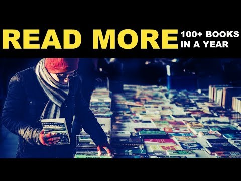 How To Read More Books In Less Time ( 100+ a year)