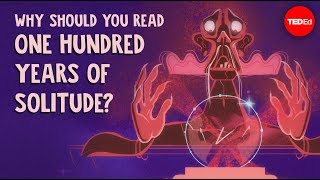 """Why should you read """"One Hundred Years of Solitude""""? - Francisco Díez-Buzo"""