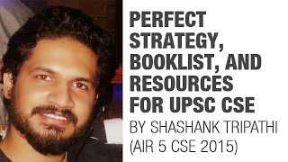 IAS 2016 Topper AIR 5 Shashank Tripathi