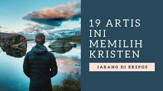 19 Artis Yang Pindah Ke Agama Kristen  (Mengejutkan)