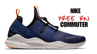 4b7f9956d71abe NIKE FREE RN COMMUTER 2018   UNBOXING + CLOSER LOOK  nike  freern  commuter