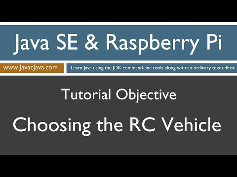 Java and Raspberry Pi Programming - Choosing the RC Vehicle