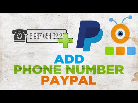 How to Add a Phone Number to PayPal Account