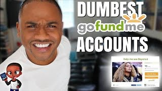 DUMBEST GoFundMe CAMPAIGNS 2016 | Beyonce Formation World Tour Tickets