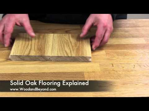 Solid Oak Flooring Explained