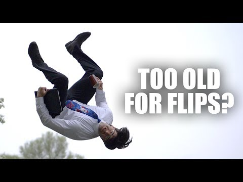 Are You Too Old to Learn Flips?