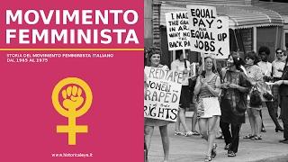 IL MOVIMENTO FEMMINISTA IN ITALIA || DAL 1965 al 1979)
