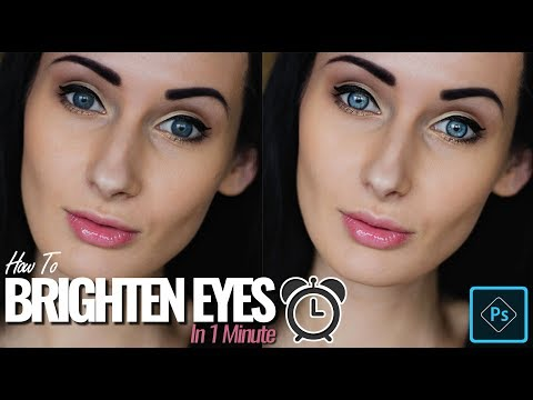 How To Brighten Eyes In 1 Minute In Photoshop