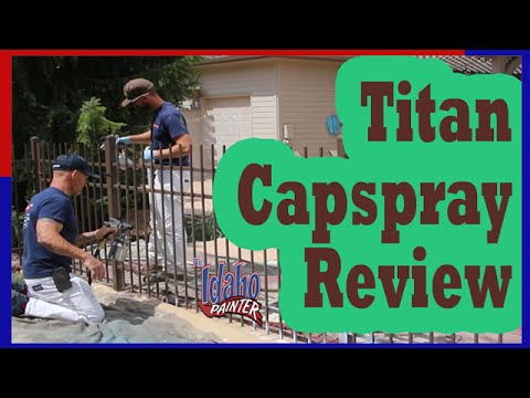 TITAN CAPSPRAY 115 Instructions.  DIY Painting A Wrought Iron Fence.
