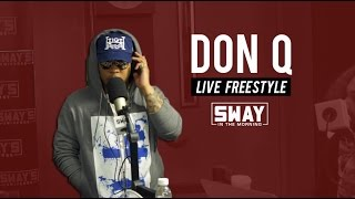 Friday Fire Cypher: Don Q Freestyles Live on Sway in the Morning