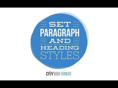 How to set heading and paragraph styles in Microsoft Word (book formatting #3B)