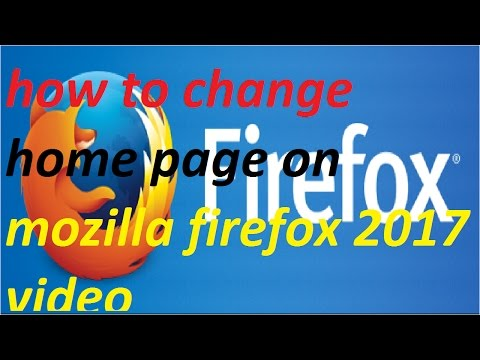how to change home page on mozilla firefox 2018 video