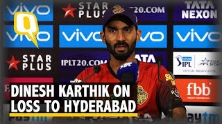 IPL 2018: Captain Dinesh Karthik on KKR's Loss to Sunrisers Hyderabad | The Quint