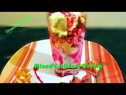 Mixed Fruit Ice Cream Recipe in Hindi- मिक्स  फ्रूट  आइस क्रीम  - Easy and Quick Fruit Ice Cream