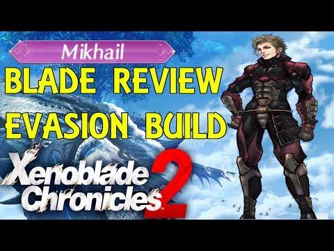 Xenoblade Chronicles 2 - Mikhail Guide (Evasion Build)